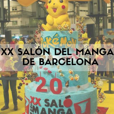 asi-fue-el-xx-salon-del-manga-de-barcelona