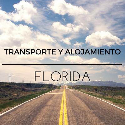 guia-de-transporte-y-alojamiento-en-florida