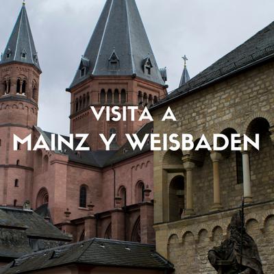 visitar-mainz-y-weisbaden-excursion-desde-frankfurt