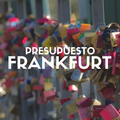 presupuesto-para-viajar-a-frankfurt