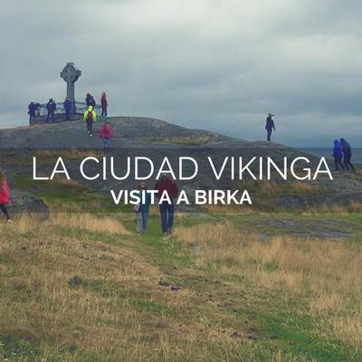visitar-ciudad-vikinga-birka
