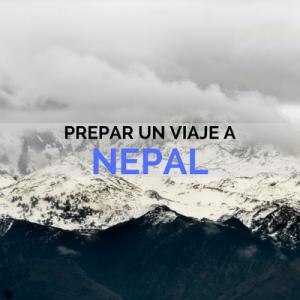 PREPARAR UN VIAJE A NEPAL