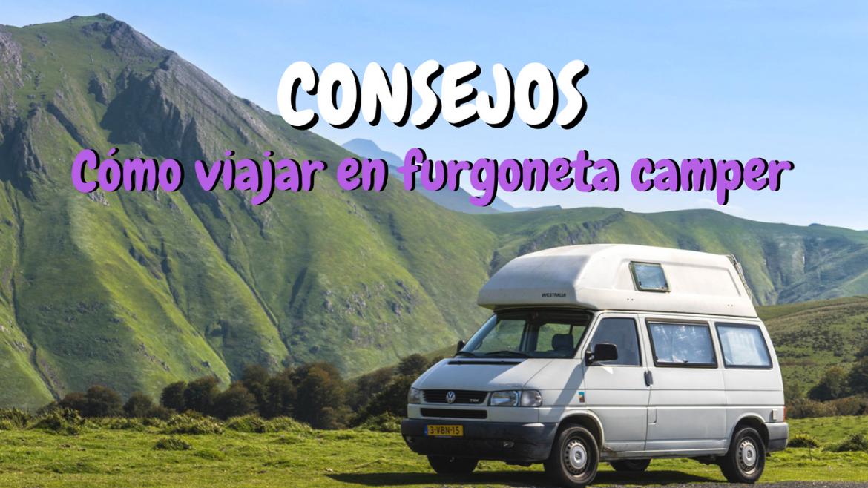 lo que no te han contado de viajar en furgoneta tipo camper | gtmdreams