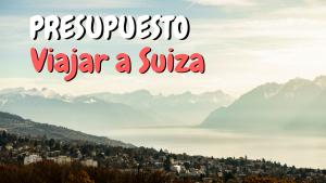 PRESUPUESTO SUIZA