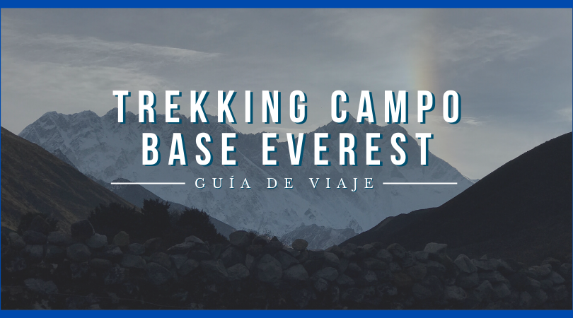 guia trekking campo base everest